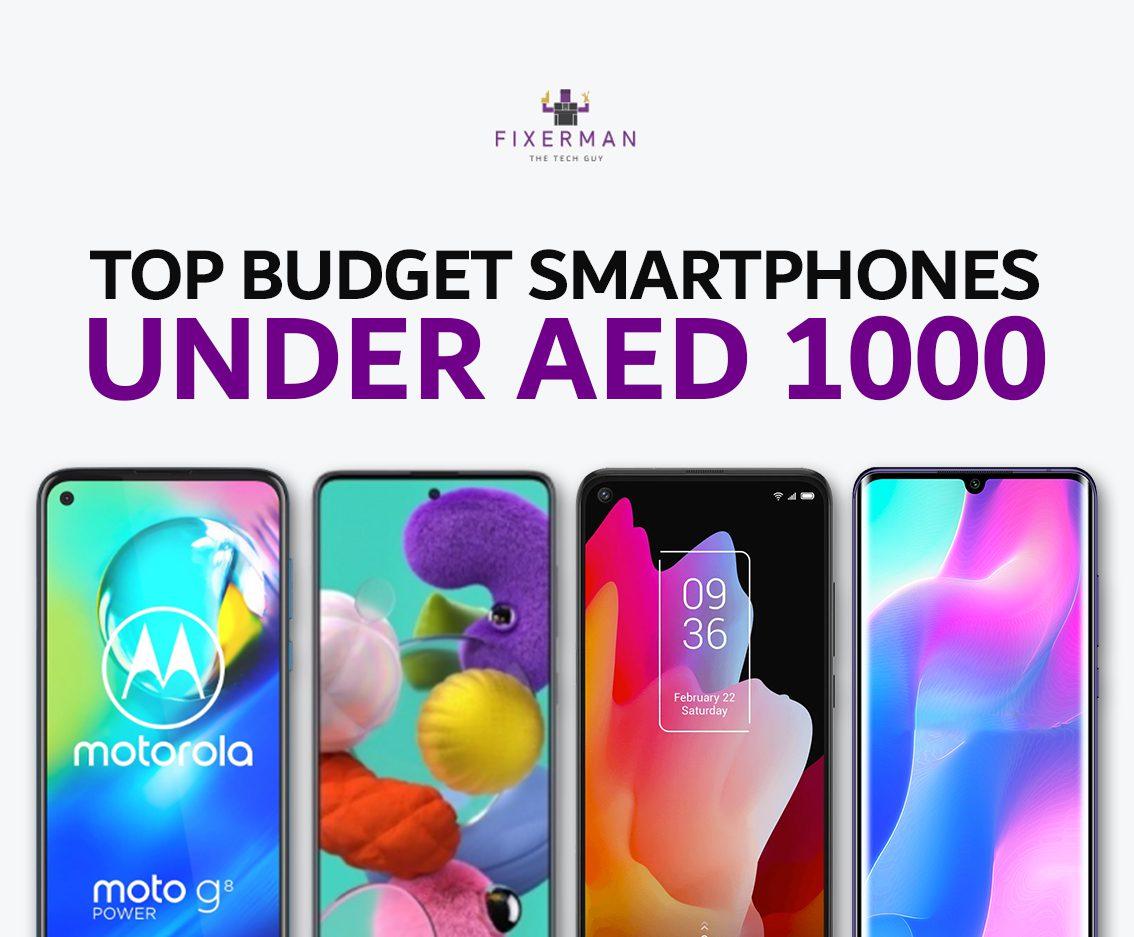 Top budget smartphones under AED 1000 (2020)